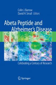 Abeta Peptide and Alzheimer's Disease (Colin J. Barrow). 2007.